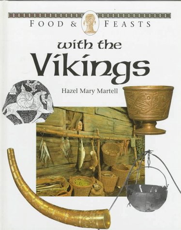 9780027263176: Food & Feasts With the Vikings