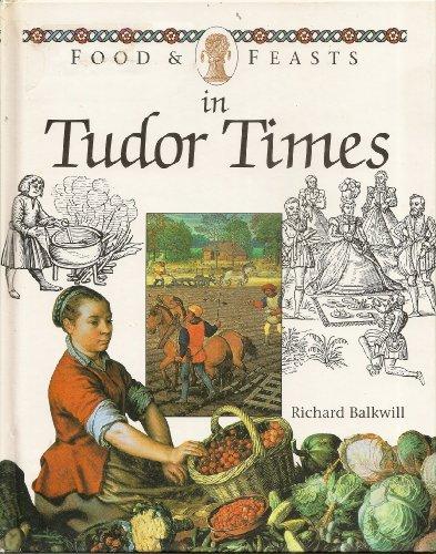9780027263190: Food & Feasts in Tudor Times