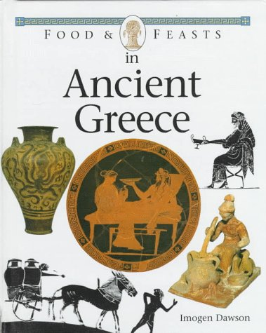 9780027263299: Food and Feasts in Ancient Greece