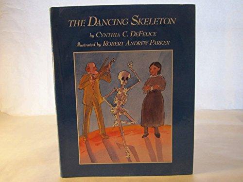 The DANCING SKELETON: Defelice, Cynthia