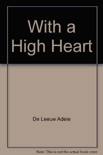 With a High Heart (0027284409) by De Leeuw, Adele