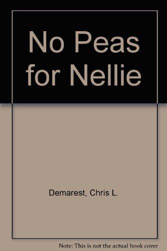 9780027284607: No Peas for Nellie