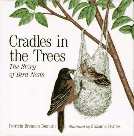 9780027284669: Cradles in the Trees: The Story of Bird Nests