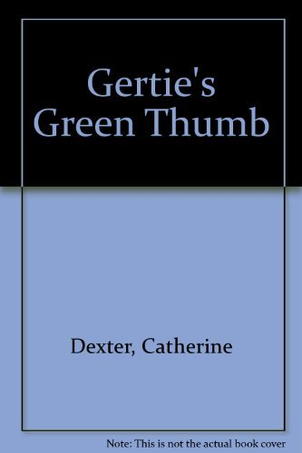 9780027302004: GERTIES GREEN THUMB