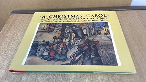 A Christmas Carol Being a Ghost Story of Christmas: Dickens, Charles