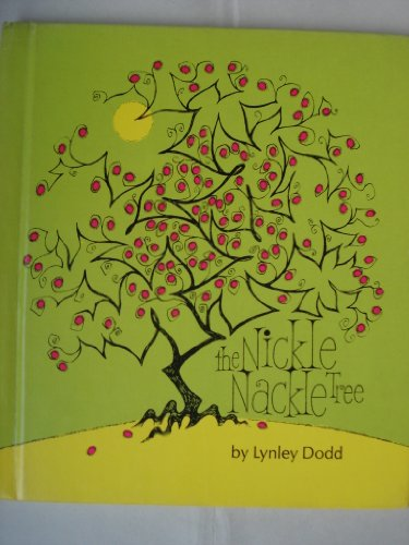 The Nickle Nackle Tree (9780027326109) by Lynley Dodd