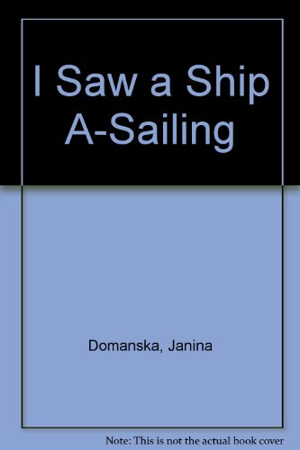 9780027329407: I Saw a Ship A-Sailing