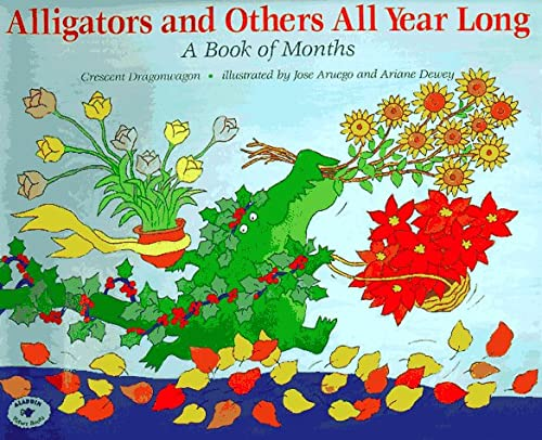 9780027330915: Alligators and Others All Year Long : A Book of Months