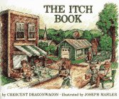 Itch Book, The: Dragonwagon,