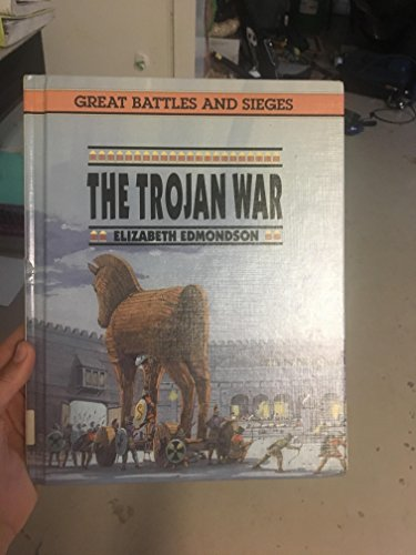 9780027332735: The Trojan War: Great Battles and Sieges