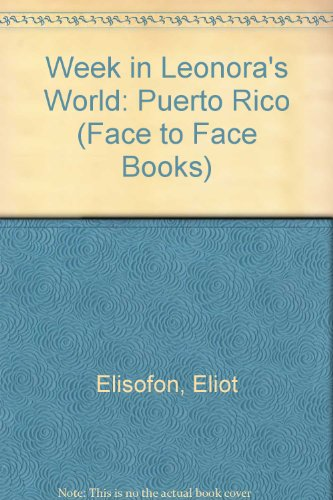 9780027333503: Week in Leonora's World: Puerto Rico (Face to Face Books)