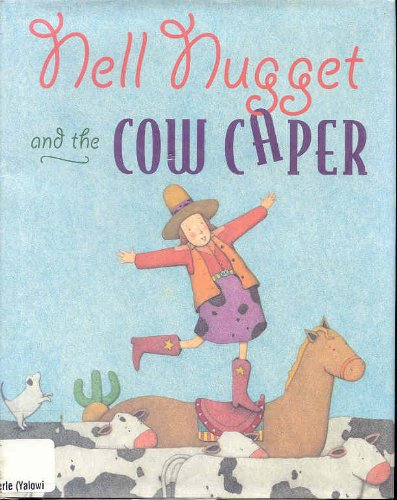 9780027333855: Nell Nugget and the Cow Caper