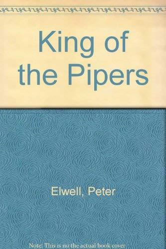 9780027334609: King of the Pipers