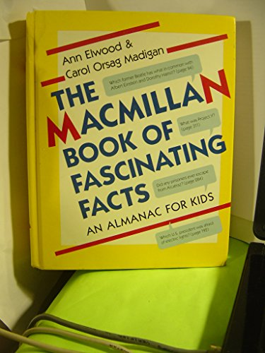 9780027334616: The Macmillan Book of Fascinating Facts: An Almanac For Kids