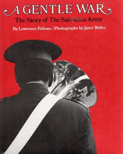 9780027344301: A Gentle War: The Story of the Salvation Army