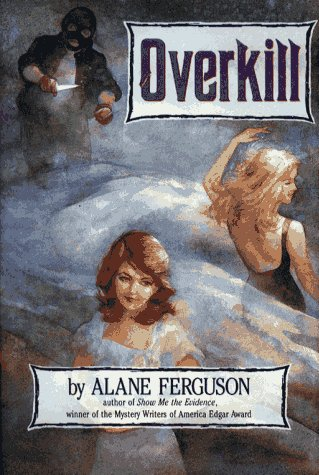 Overkill: Ferguson, Alane