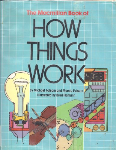 9780027353600: The MACMILLAN BOOK OF HOW THINGS WORK