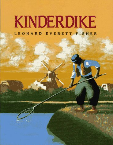 Kinderdike: Fisher, Leonard Everett (SIGNED)