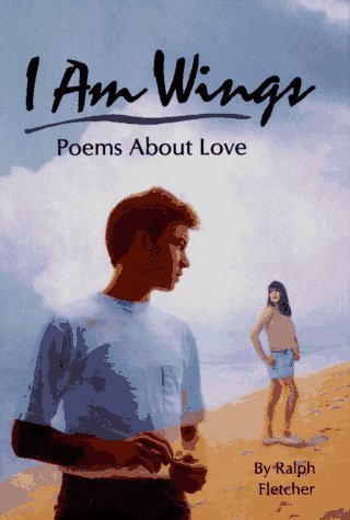 9780027353952: I Am Wings: Poems About Love