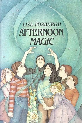 Afternoon Magic.: FOSBURGH, Liza.