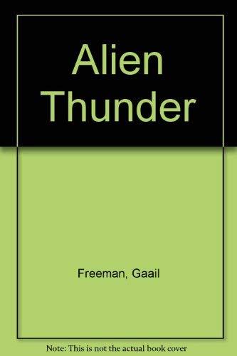 9780027356205: Alien Thunder