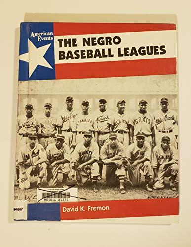 9780027356953: The Negro Baseball Leagues: David Fremon (American Events)
