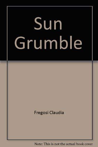 9780027357400: Sun grumble