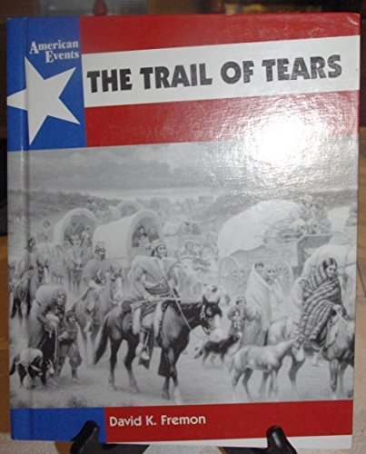 9780027357455: The Trail of Tears (American Events)