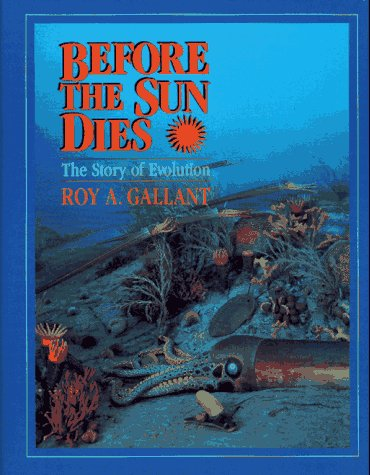 9780027357714: Before the Sun Dies: The Story of Evolution