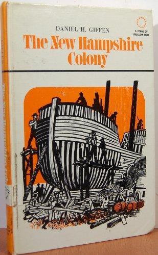 The New Hampshire Colony: Giffen, Daniel H.