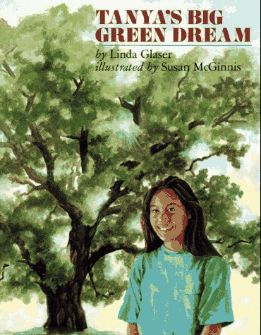 9780027359947: Tanya's Big Green Dream
