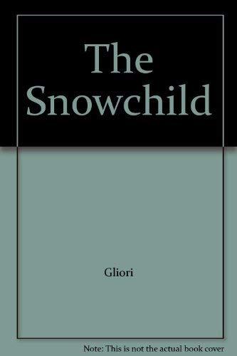 9780027359978: The Snowchild