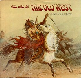 9780027360905: Art of the Old West