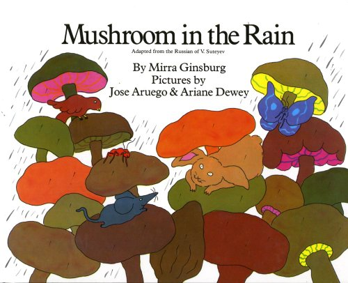 Mushroom in the Rain: Ginsburg, Mirra