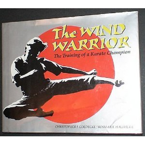 9780027362626: Wind Warrior: The Training of a Karate Champion