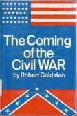9780027362701: The Coming of the Civil War
