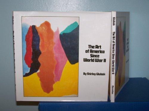 The Art of America Since World War: Shirley Glubok