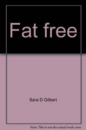 9780027364101: Fat free: Common sense for young weight worriers