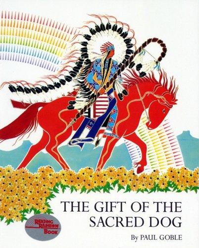 9780027365603: Gift of the Sacred Dog, The
