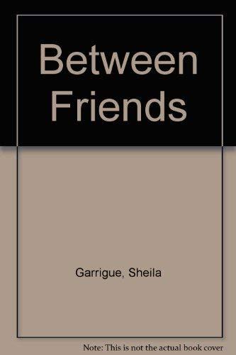 9780027366204: Between Friends