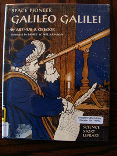 9780027367904: Galileo Galilei: Space Pioneer