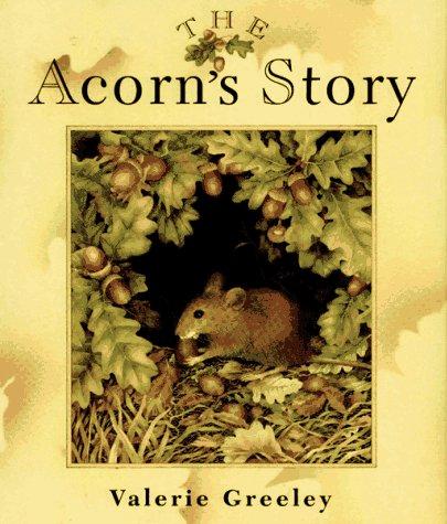 9780027369168: The Acorn's Story
