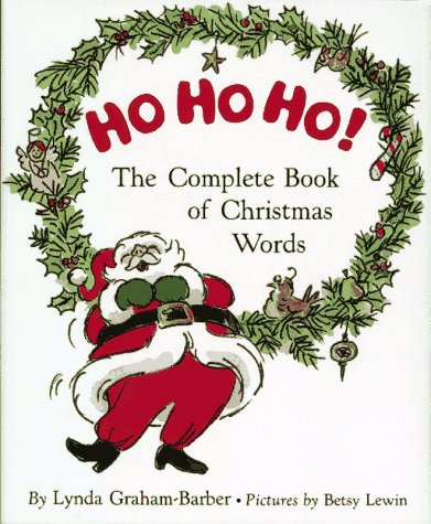 9780027369335: Ho Ho Ho!: The Complete Book of Christmas Words