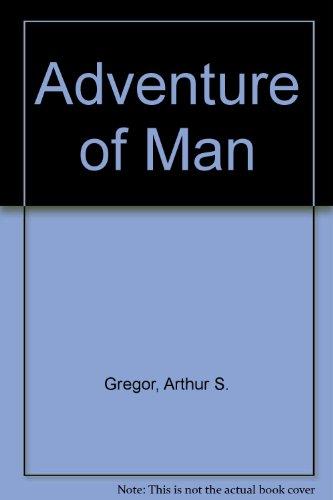9780027369908: Adventure of Man