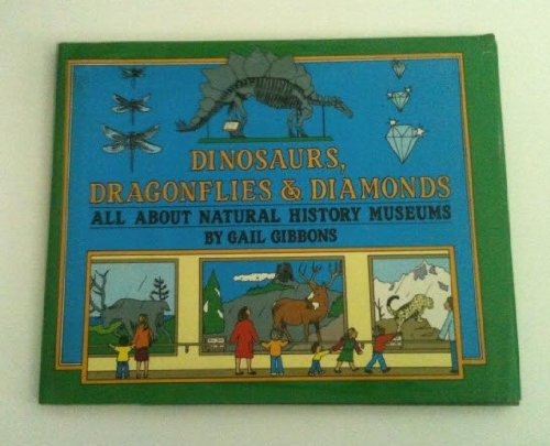 9780027372403: Dinosaurs Dragonflies and Diamonds