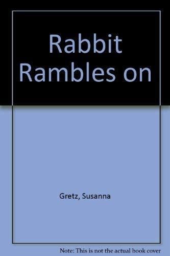 9780027373257: Rabbit Rambles On