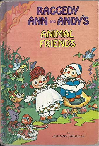 9780027377606: Raggedy Ann & Andy's Animal Friend