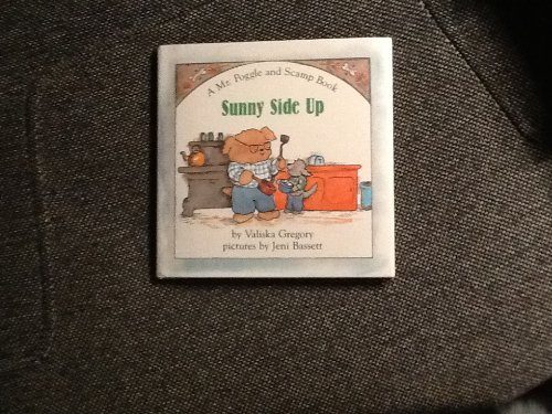 9780027380507: Sunny Side Up (A Mr Poggle and Scamp Book)