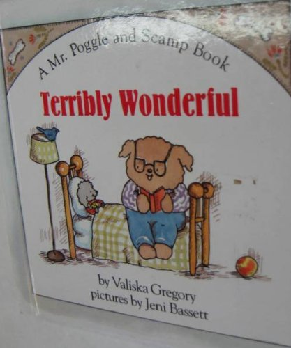 9780027381207: Terribly wonderful (A Mr. Poggle and Scamp book)
