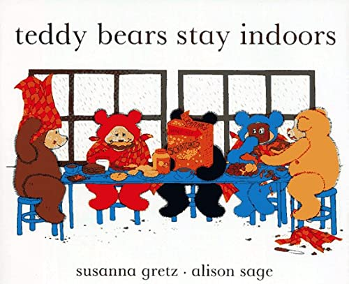 9780027381504: Teddy Bears Stay Indoors
